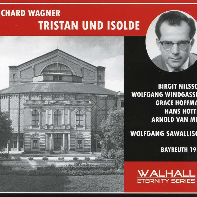 Wagner: Tristan und Isolde, WWV 90 (Recorded 1957)
