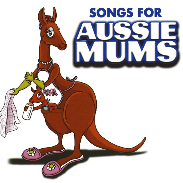 Songs for Aussie Mums