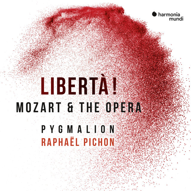Libertà! Mozart & the opera
