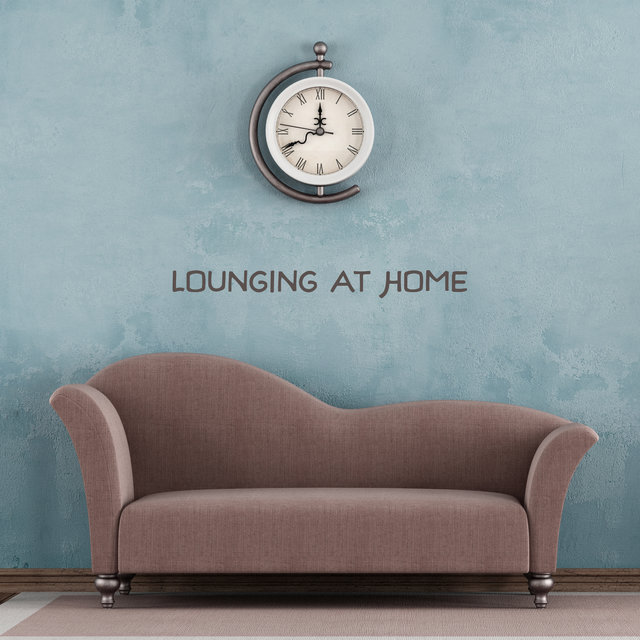 Lounging at Home: Relax, Calm Down, Enjoy a Moment of Rest