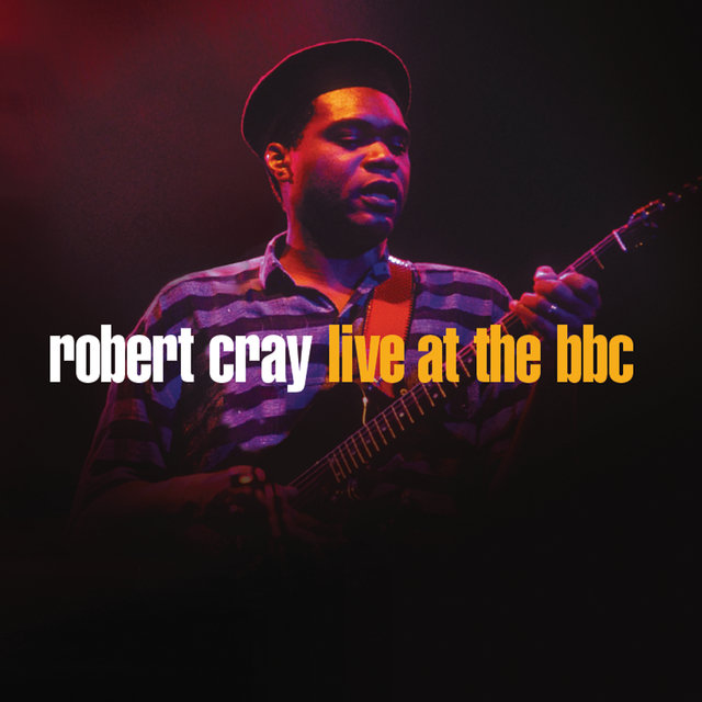 Robert Cray Live At The BBC