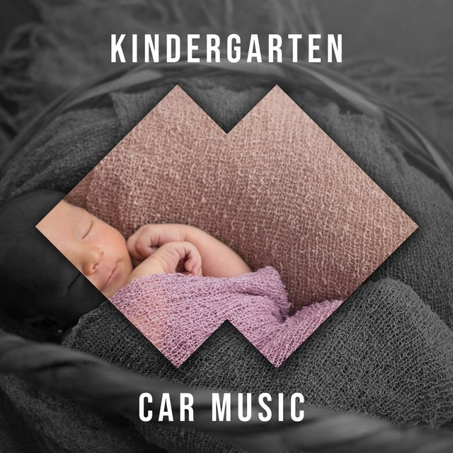 Rockabye Kindergarten Car Music