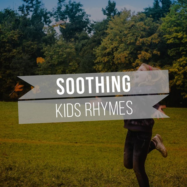# Soothing Kids Rhymes