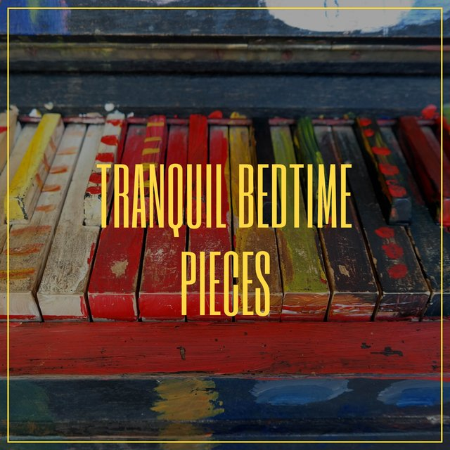 Tranquil Bedtime Piano Pieces