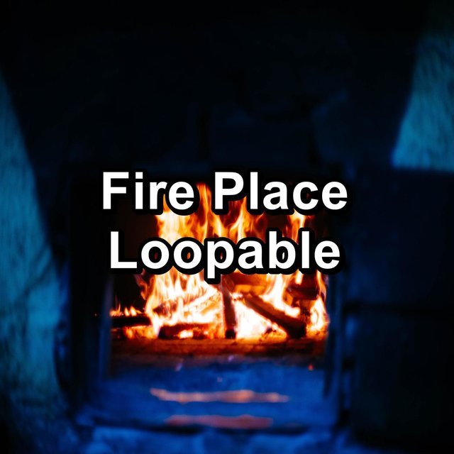 Fire Place Loopable