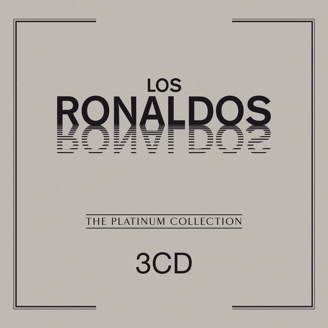 The Platinum Collection: Los Ronaldos