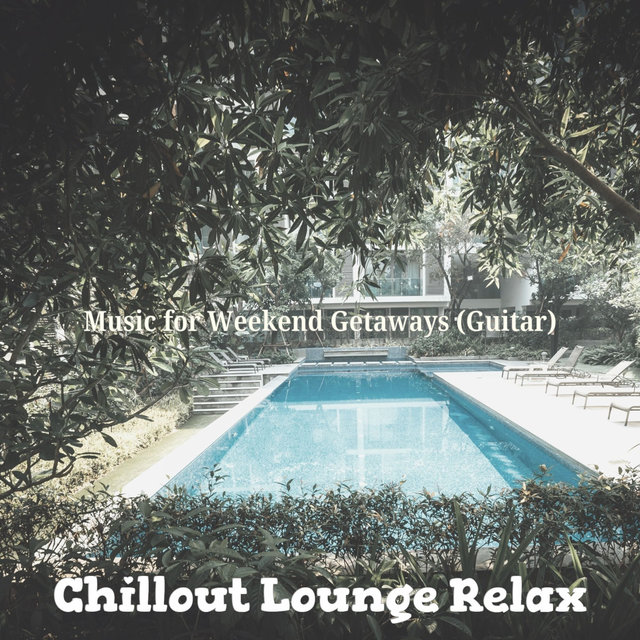 Music for Weekend Getaways (Guitar)