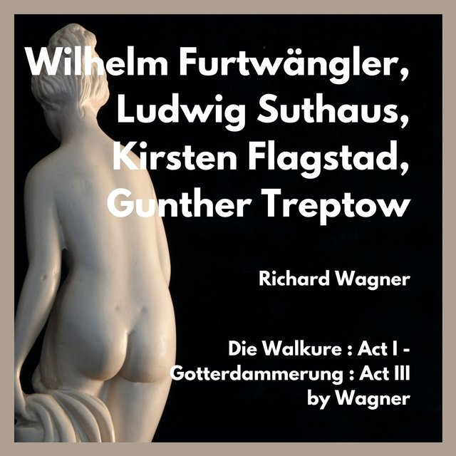 Die walkure: act i - gotterdammerung: act III by wagner