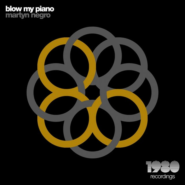 Blow My Piano