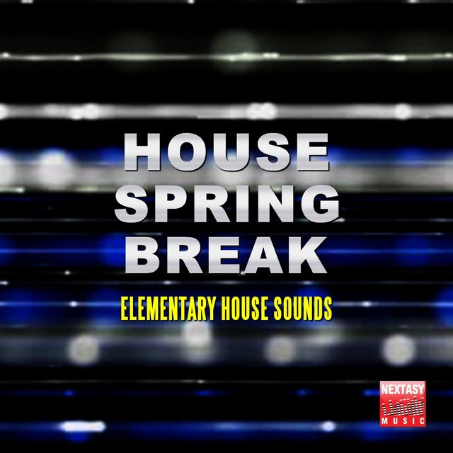 House Spring Break (Elementary House Sounds)
