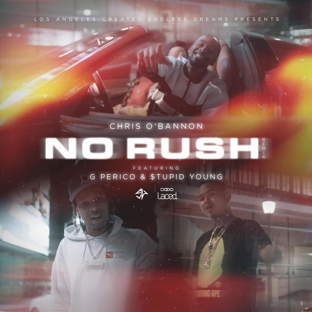 No Rush (feat. G Perico & $tupid Young)