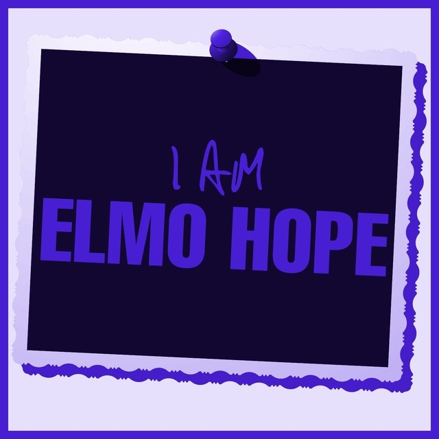 I Am Elmo Hope