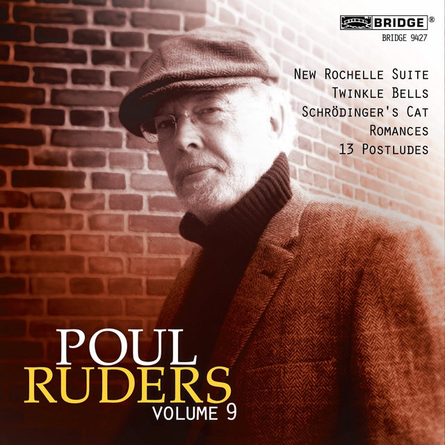 The Music of Poul Ruders, Vol. 9