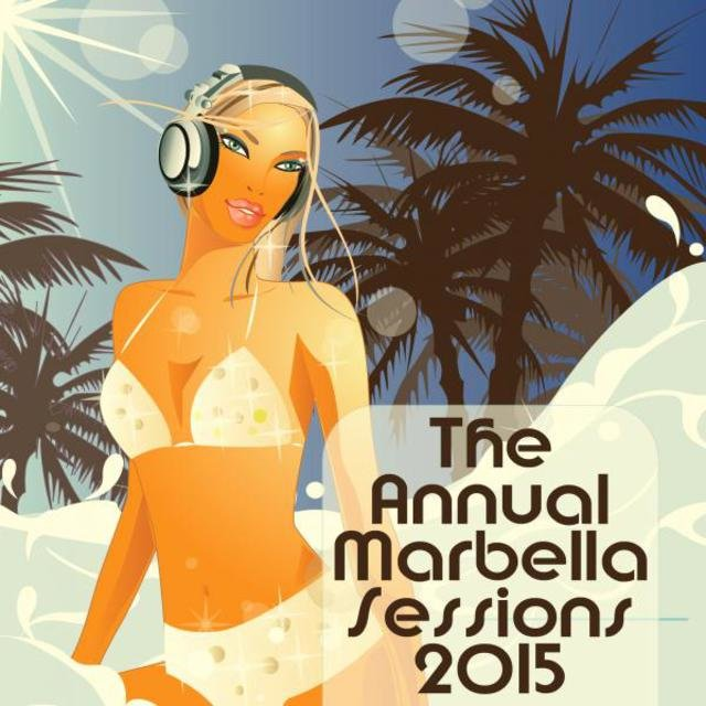 The Annual Marbella Sessions 2015