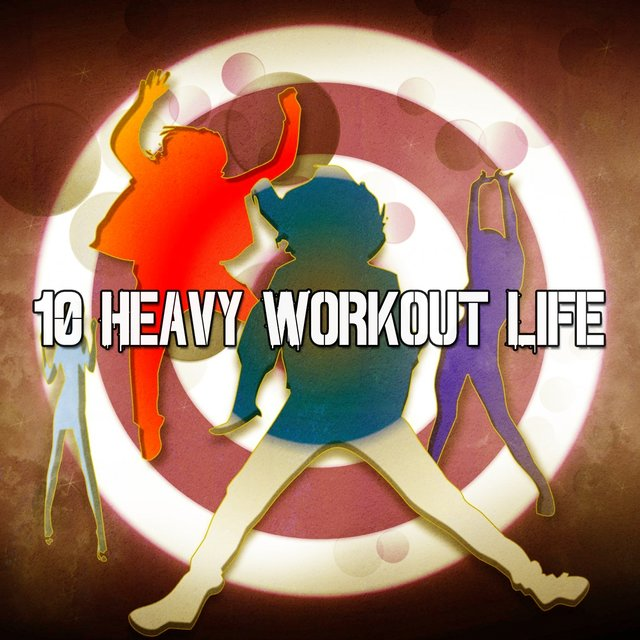 10 Heavy Workout Life