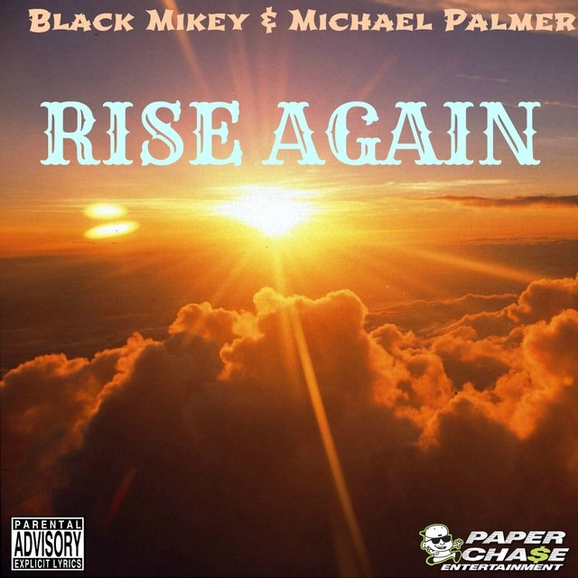 Rise Again (feat. Black Mikey) - Single