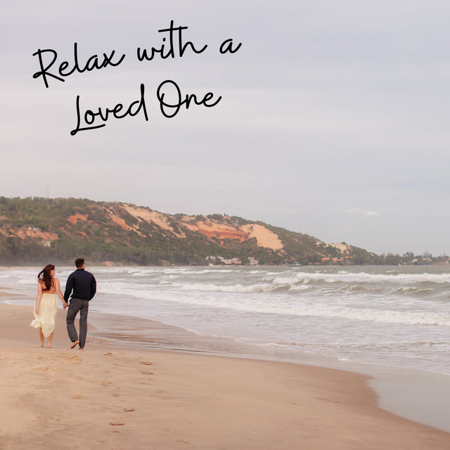 Relax with a Loved One - Valentine's Day Relaxing New Age Music