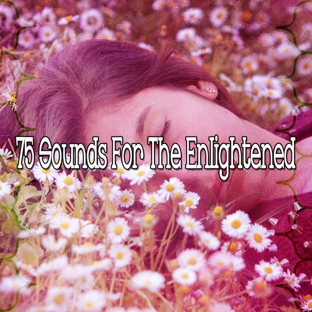 75 Sounds for the Enlightened