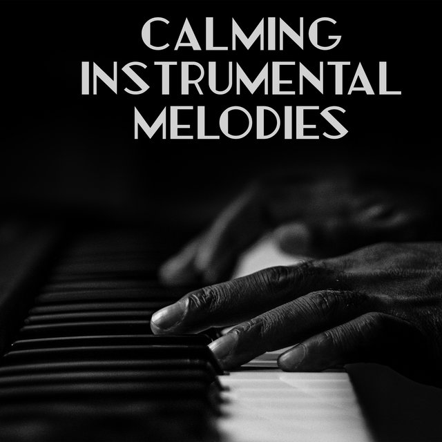 Calming Instrumental Melodies – Collection of Relaxing Jazz Music