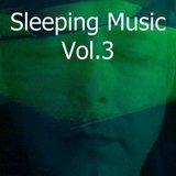 Sleeping Music, Vol. 3