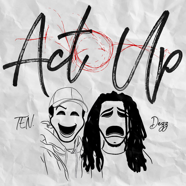 Act Up (feat. Dezz.)