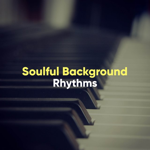 Soulful Background Piano Rhythms