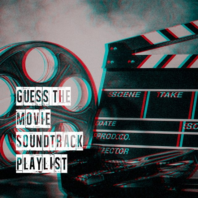 Guess the Movie Soundtrack Playlist