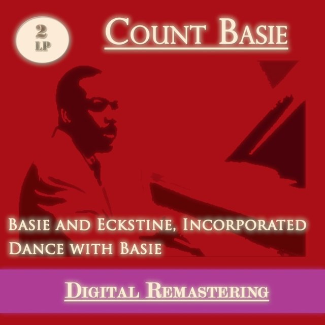 Basie and Eckstine : Incorporated - Dance With Basie