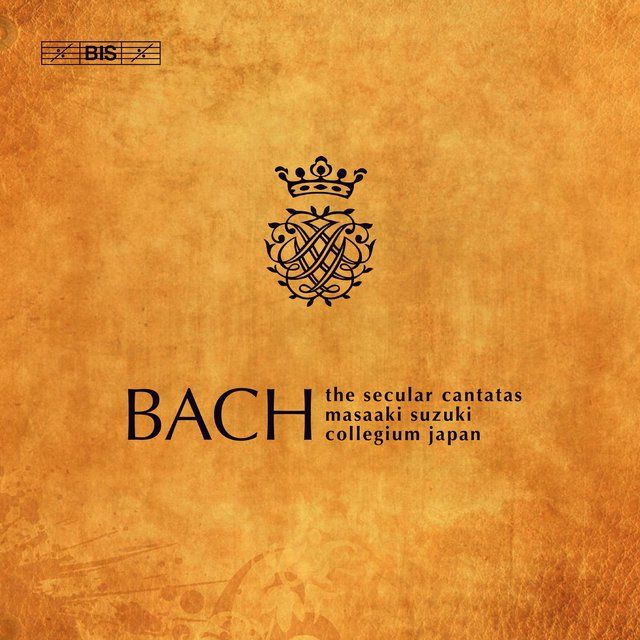 Bach: The Secular Cantatas
