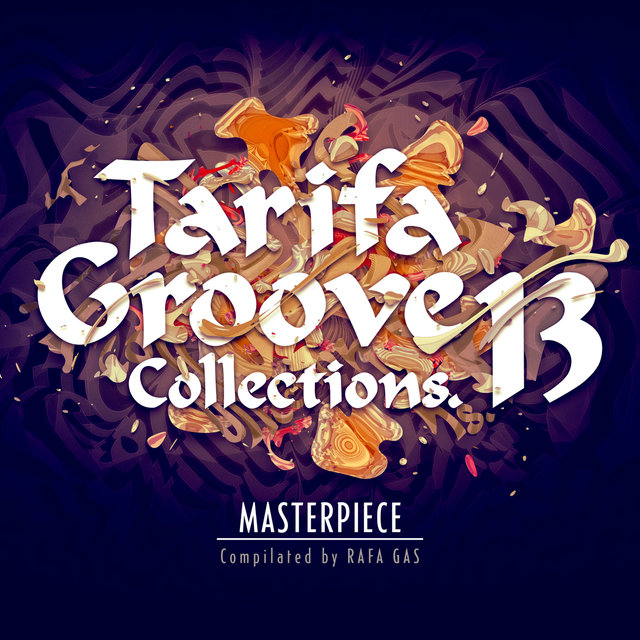 Tarifa Groove Collections (Vol. 13: Masterpiece)