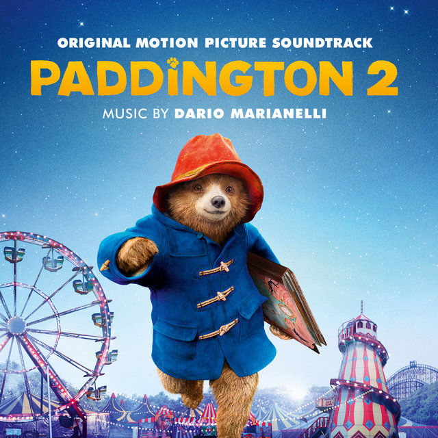 Paddington 2 (Original Motion Picture Soundtrack)