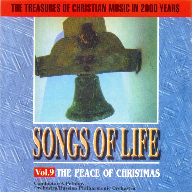 Songs Of Life Vol.9:The Peace Of Christmas