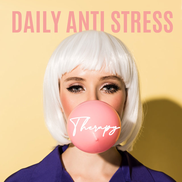 Daily Anti Stress Therapy: