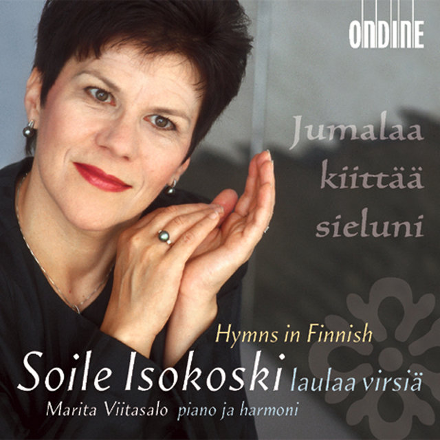 Vocal Recital: Isokoski, Soile - Finnish Hymns