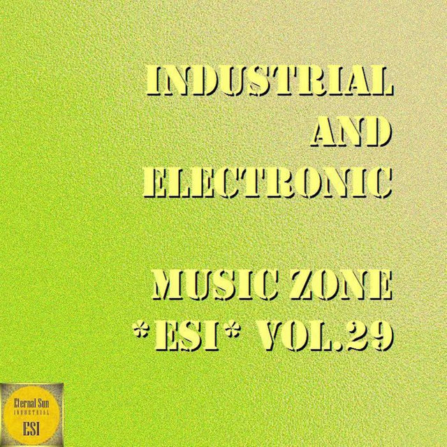 Industrial And Electronic - Music Zone ESI, Vol. 29