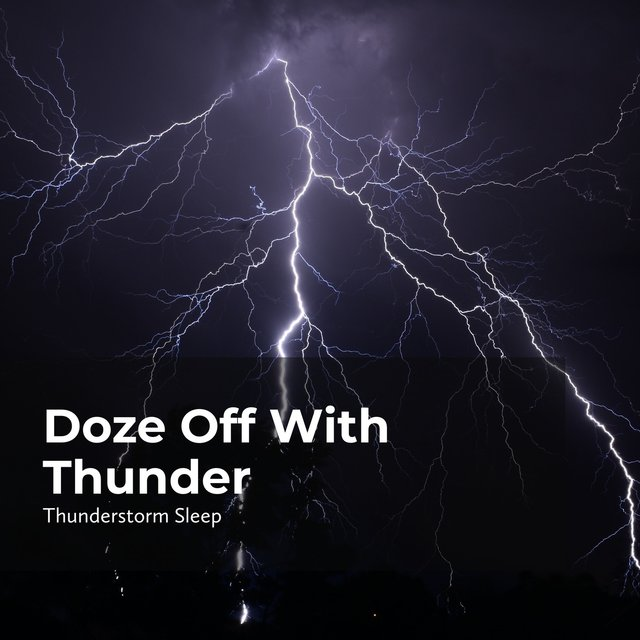 Doze Off With Thunder