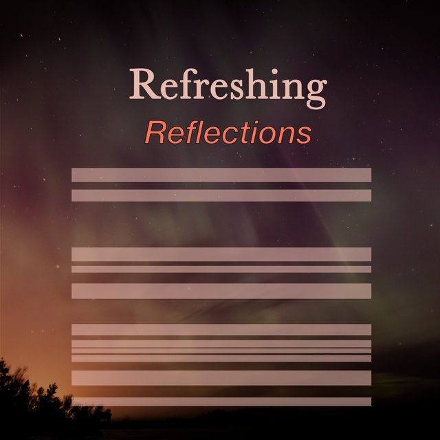# 1 Album: Refreshing Reflections