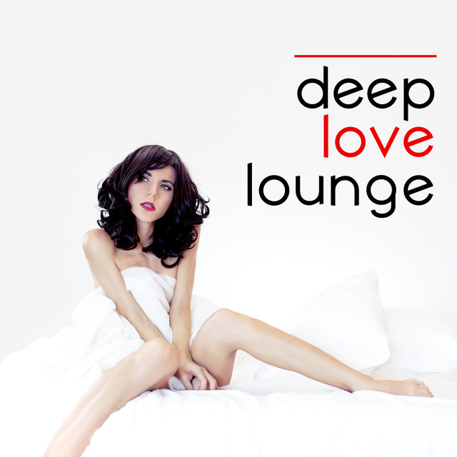 Deep Love Lounge – Sensual Deep Relaxation for Lovers