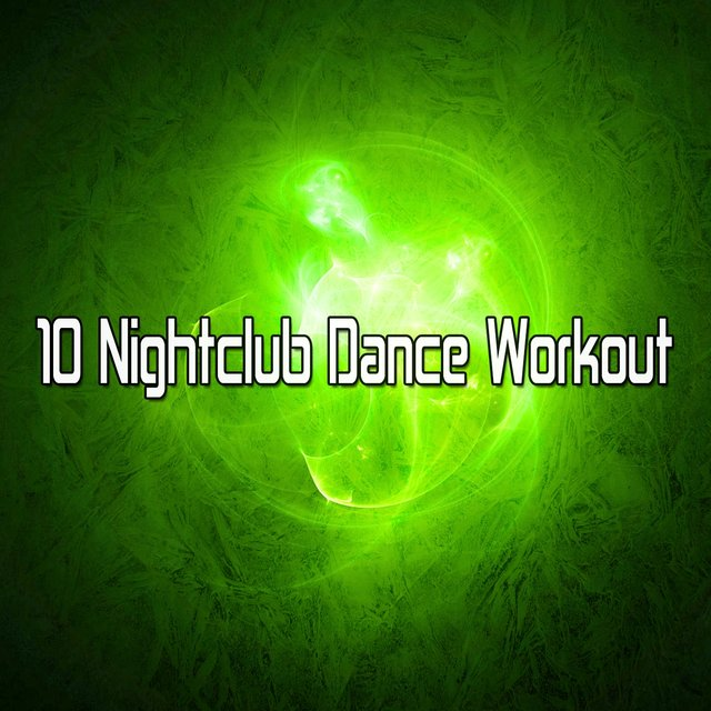 10 Nightclub Dance Workout