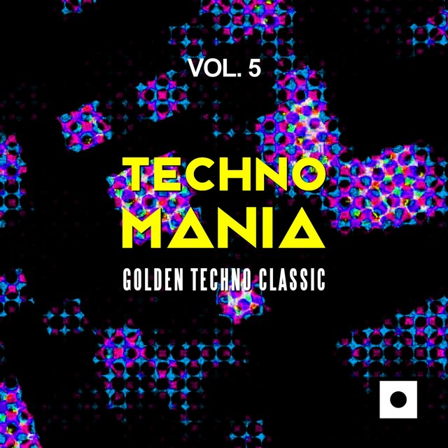 Techno Mania, Vol. 5 (Golden Techno Classic)