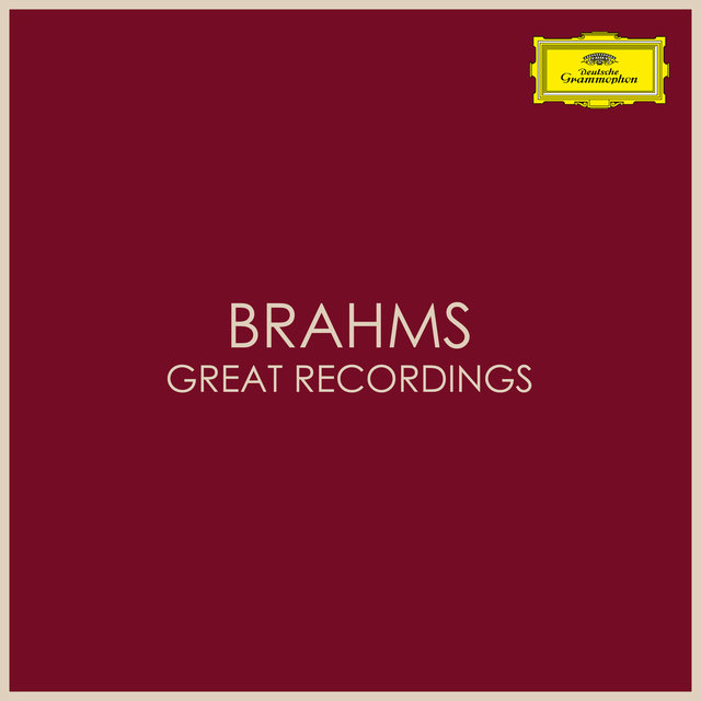Brahms - Great Recordings