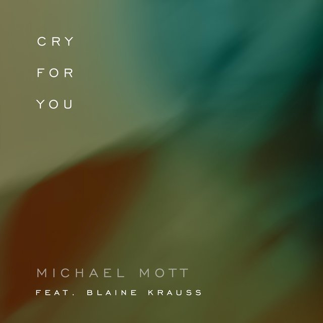 Cry For You (feat. Blaine Krauss)