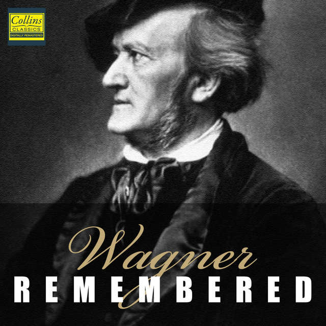 Wagner - Remembered - Part 1