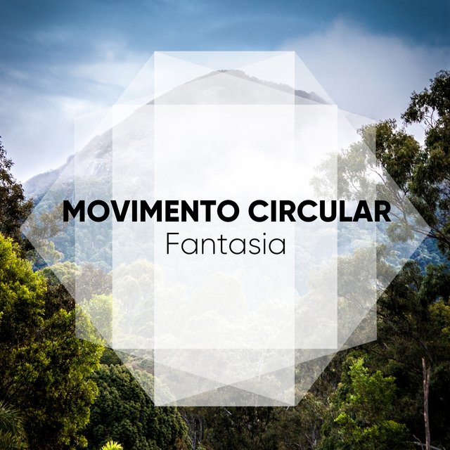 Movimento Circular Fantasia