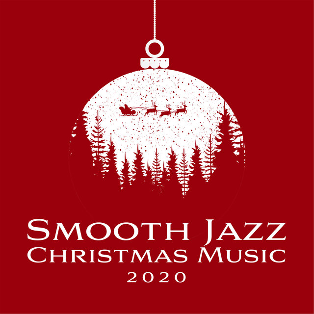 Smooth Jazz Christmas Music 2020