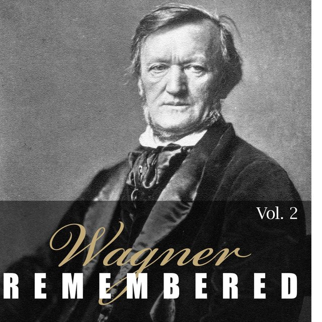 Wagner - Remembered - Part 2