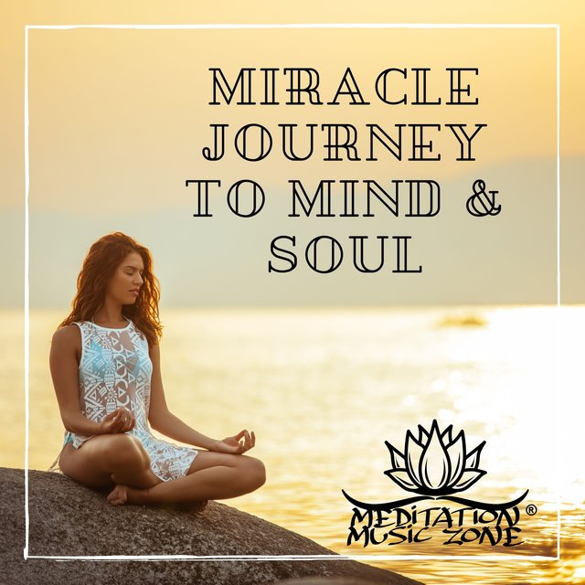 Miracle Journey to Mind & Soul