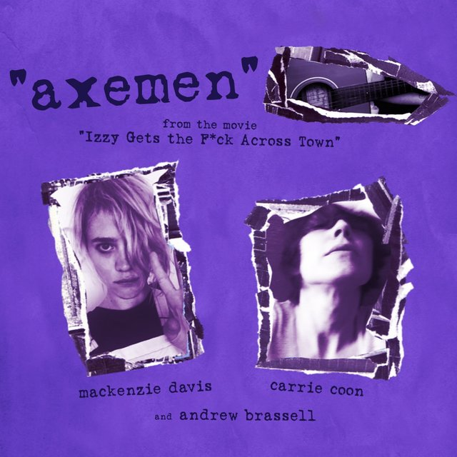 Axemen (From Izzy Gets the F*ck Across Town)