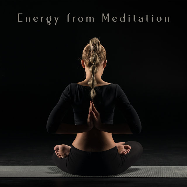 Energy from Meditation – Healing Meditation for Body and Mind