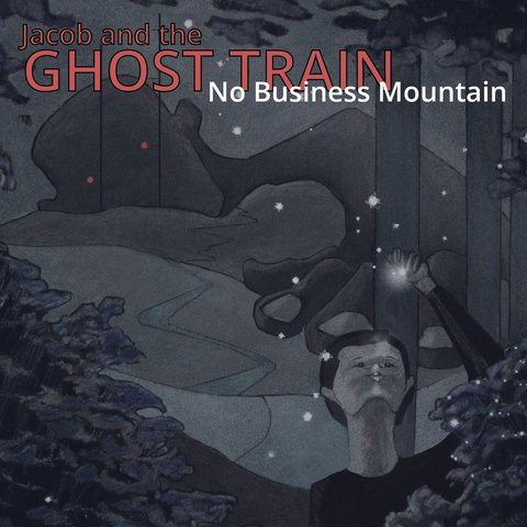 Jacob and the Ghost Train